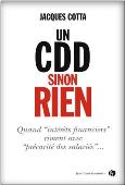 Un CDD sinon Rien